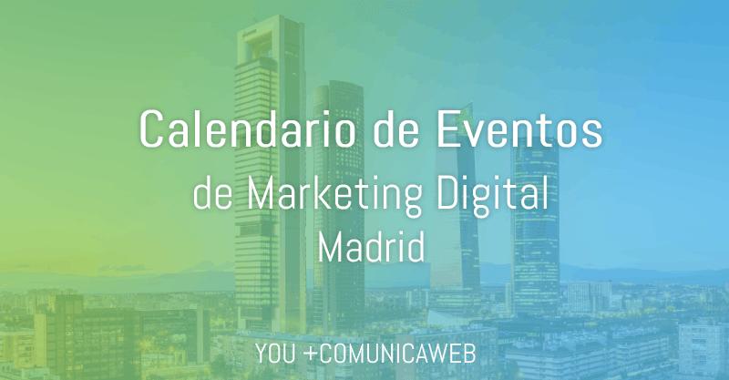 calendario evento marketing digital madrid