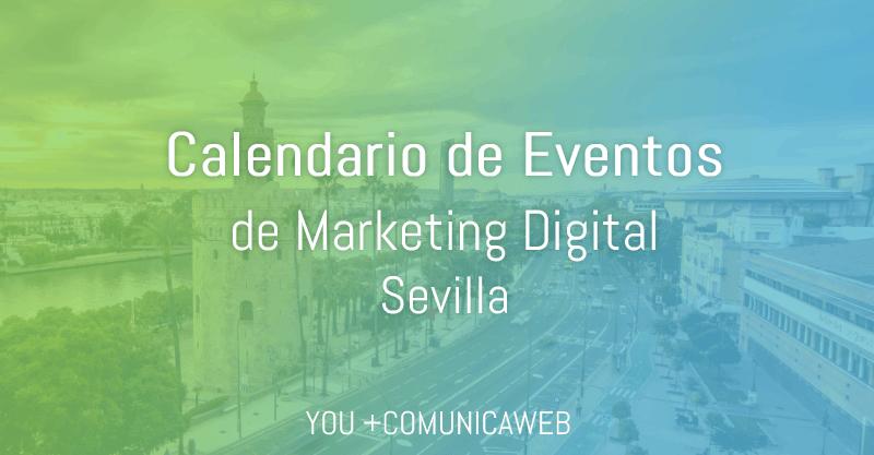 calendario eventos marketing digital sevilla